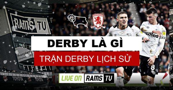 Trận đấu Derby là gì? Những trận đấu Derby nổi tiếng nhất