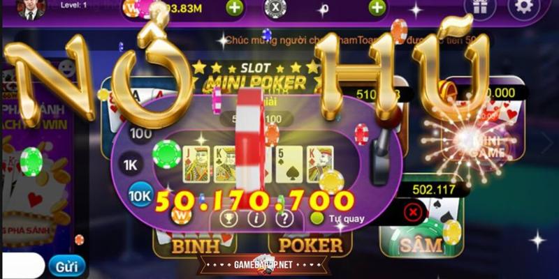 bốn cách chơi Jackpot Nổ Hũ