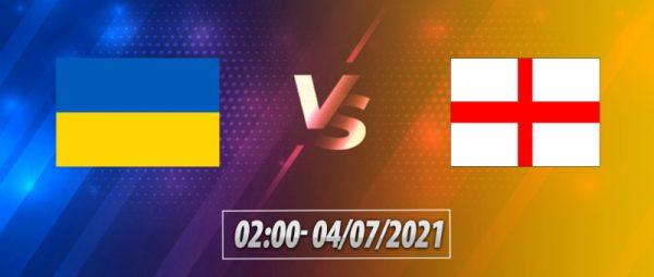 Soi kèo Ukraine – Anh vào 2h00 ngày 4/7/2021 cực chuẩn