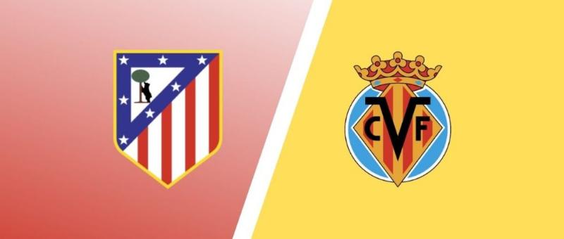 Soi kèo Atletico Madrid – Villarreal