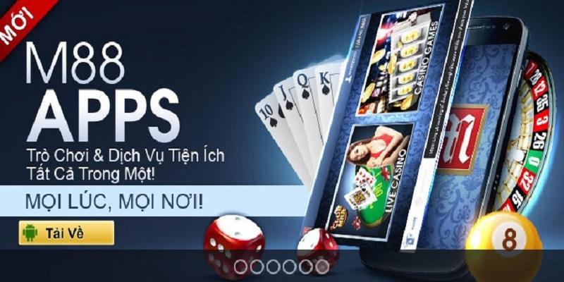 Để đăng ký tài khoản M88, người chơi cần tải ứng dụng về máy