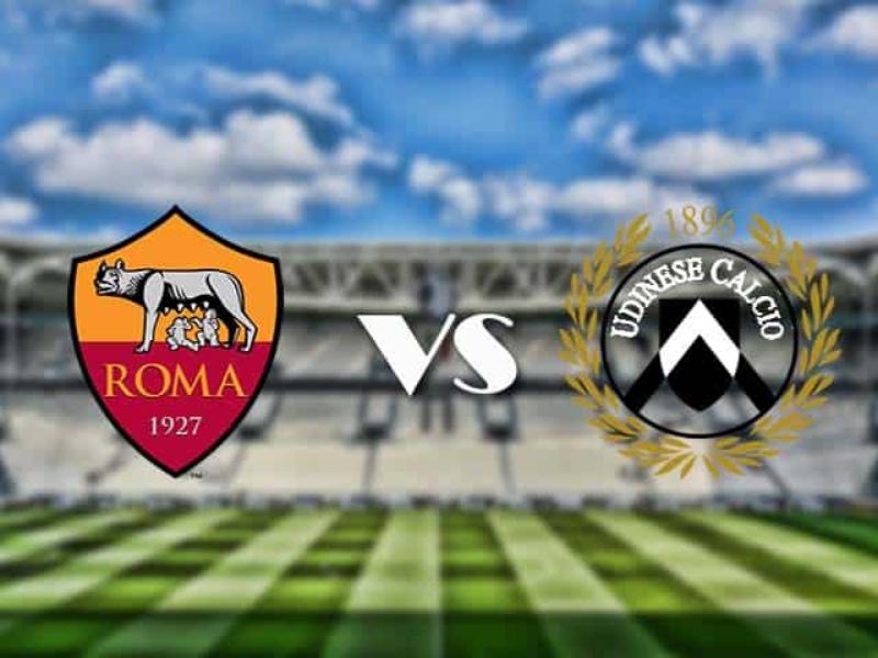 soi kèo Roma – Udinese