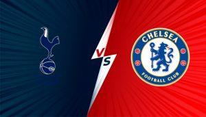 Soi kèo Tottenham – Chelsea