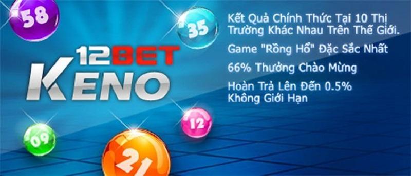 Xổ số Keno online trên 12bet